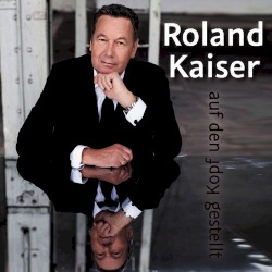 Roland Kaiser - Seiltänzerin